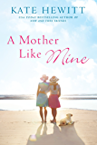 A Mother Like Mine (A Hartley-by-the-Sea Novel)