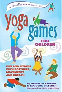 Yoga Games For Children Fun And Fitness With Postures Movements Breath SmartFun