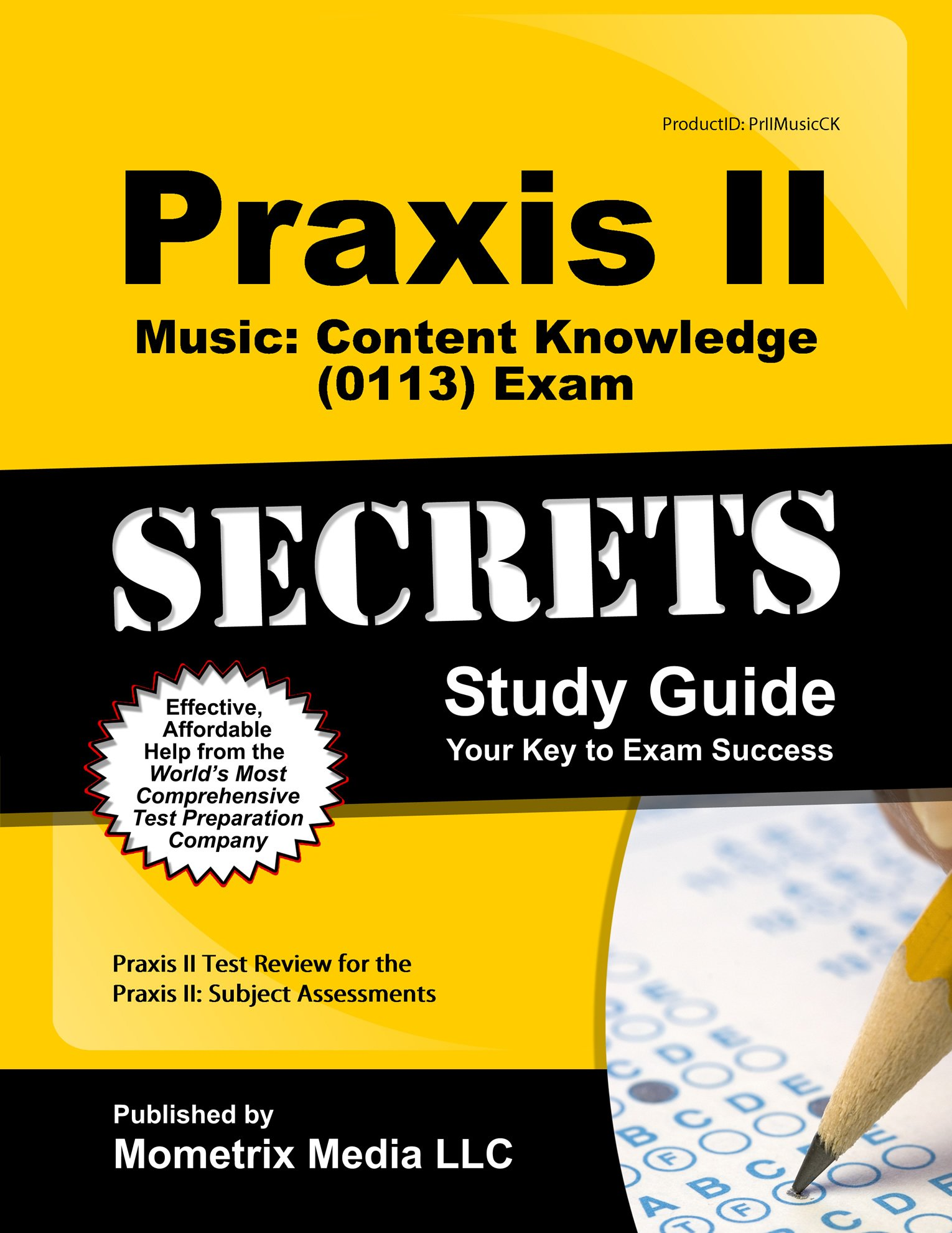 Praxis II Music: Content Knowledge (0113) Exam Secrets Study Guide: Praxis  II Test Review for the Praxis II: Subject Assessments: Amazon.com: Books