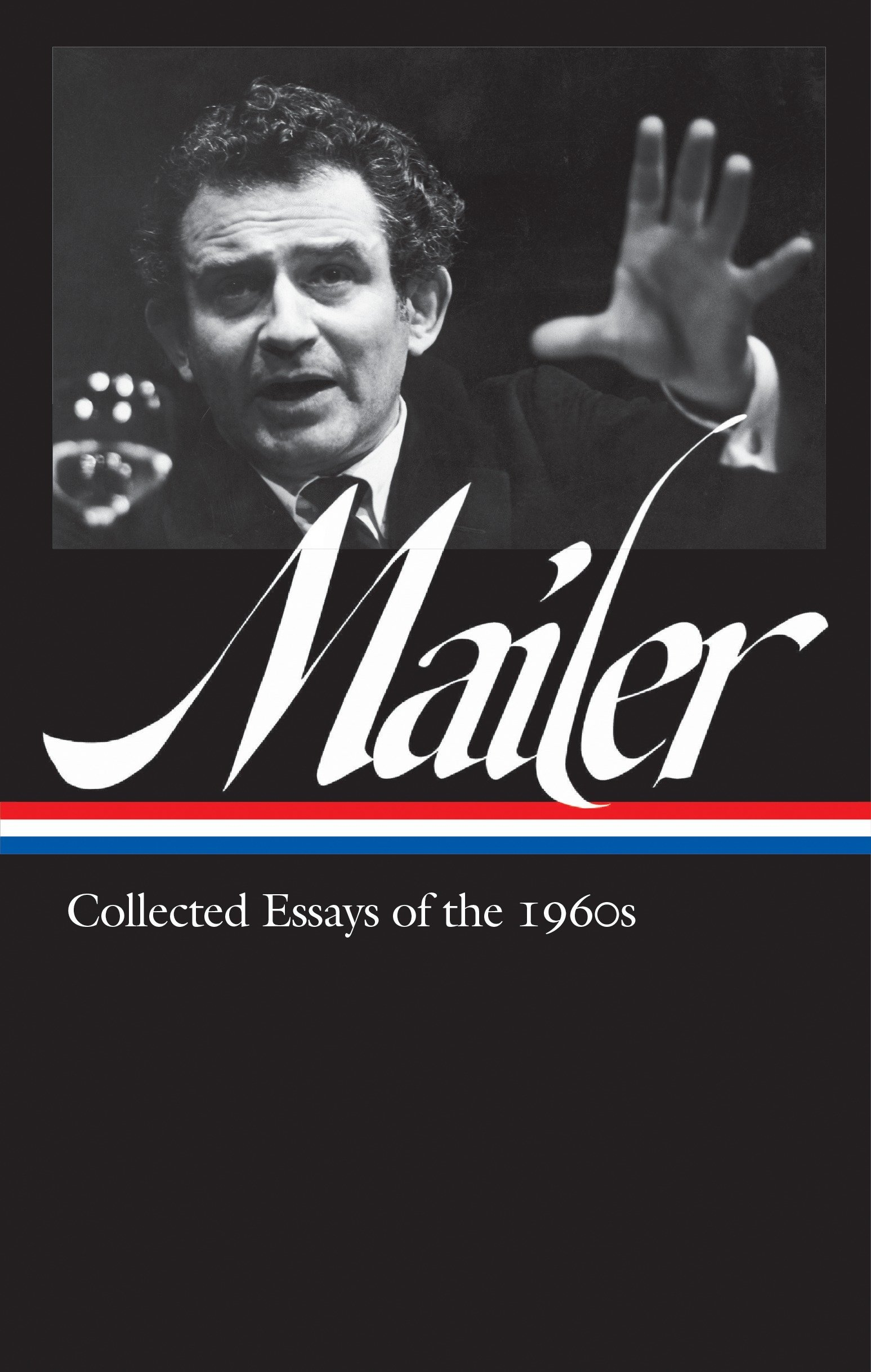 Download Norman Mailer: Collected Essays of the 1960s (LOA #306) (Library of America Norman Mailer Edition) pdf epub