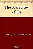 The Scarecrow of Oz (Oz Series Book 9)