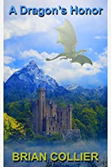 A Dragon's Honor Kindle Edition