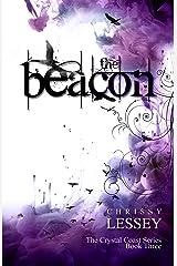 The Beacon (The Crystal Coast Series Book 3) Kindle Edition
