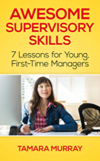 Amazon the first time manager ebook loren b belker jim awesome supervisory skills seven lessons for young first time managers fandeluxe Image collections