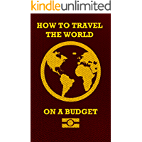 How To Travel Hack The World On A Budget (English Edition)