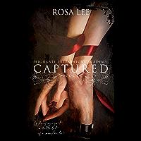 Captured: Highgate Preparatory Academy, Book 1