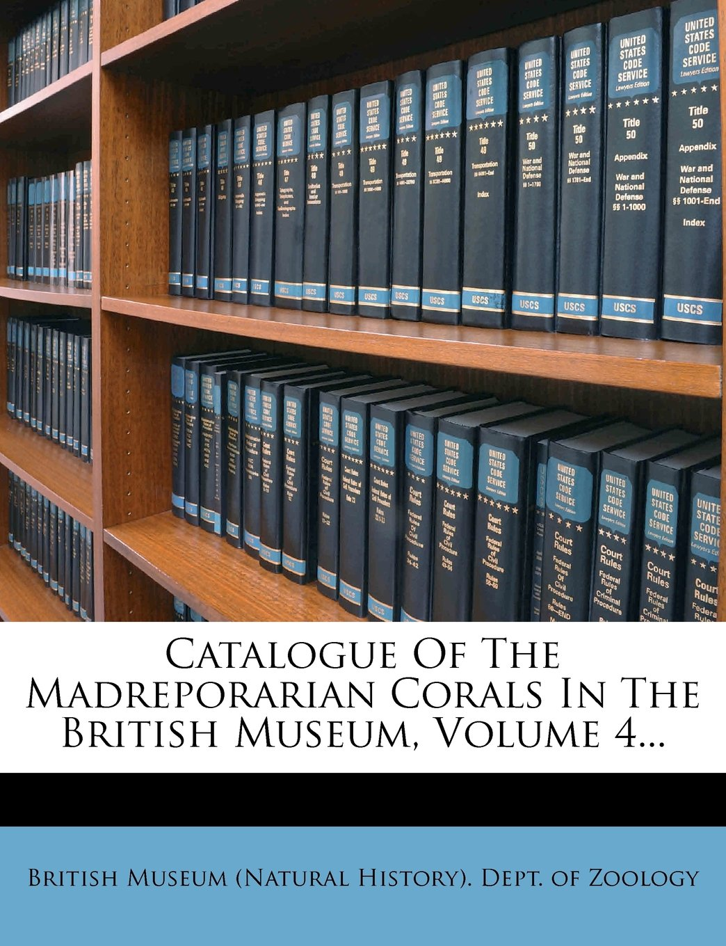 Catalogue Of The Madreporarian Corals In The British Museum, Volume 4... PDF