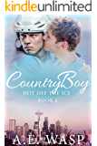 Country Boy (Hot Off the Ice Book 2)