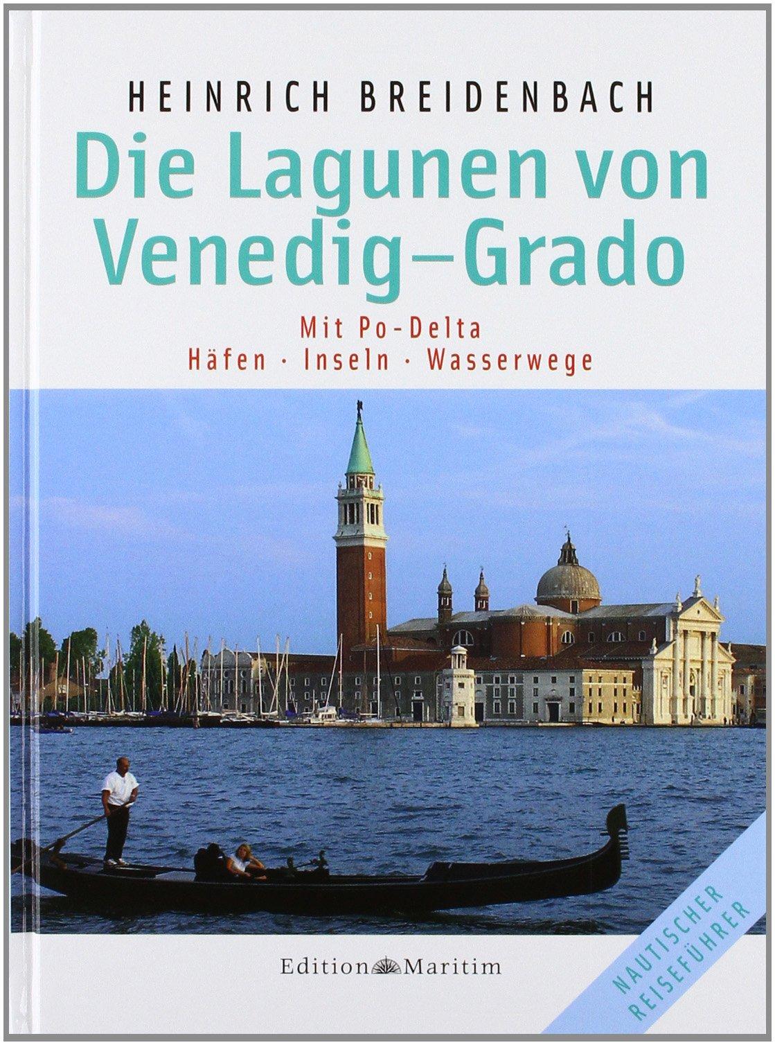 die-lagunen-von-venedig-grado-mit-po-delta-hfen-inseln-wasserwege