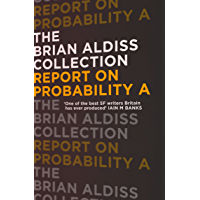 Report on Probability A (The Brian Aldiss Collection) (English Edition)