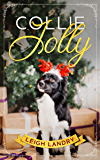 Collie Jolly: A sweet holiday romance