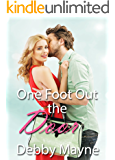 One Foot Out the Door (Belles in the City Book 2)