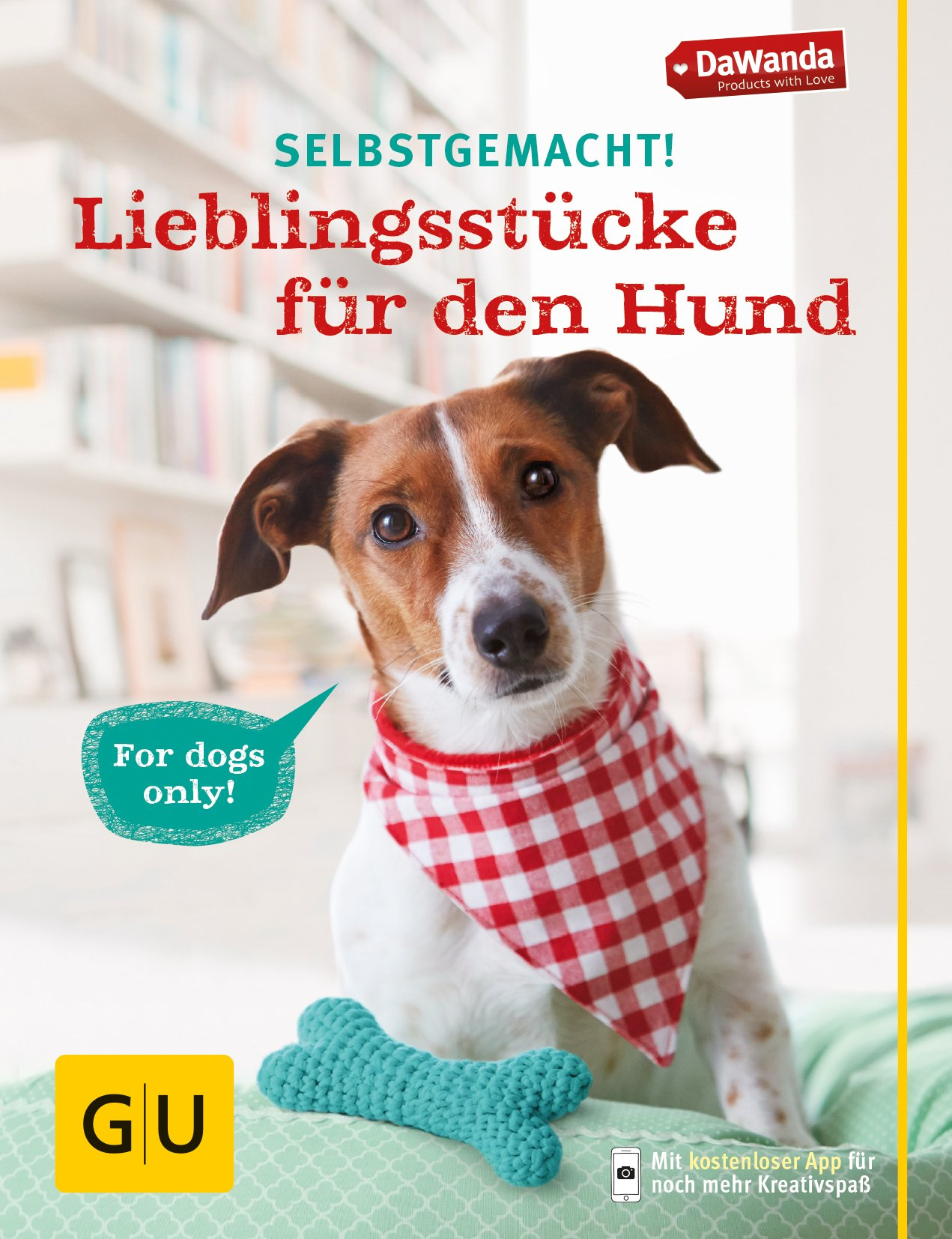 Selbstgemacht! Lieblingsstücke für den Hund GU Tier Spezial: Amazon ...