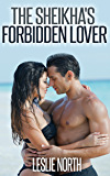 The Sheikha's Forbidden Lover (The Tazeem Twins Series Book 5)