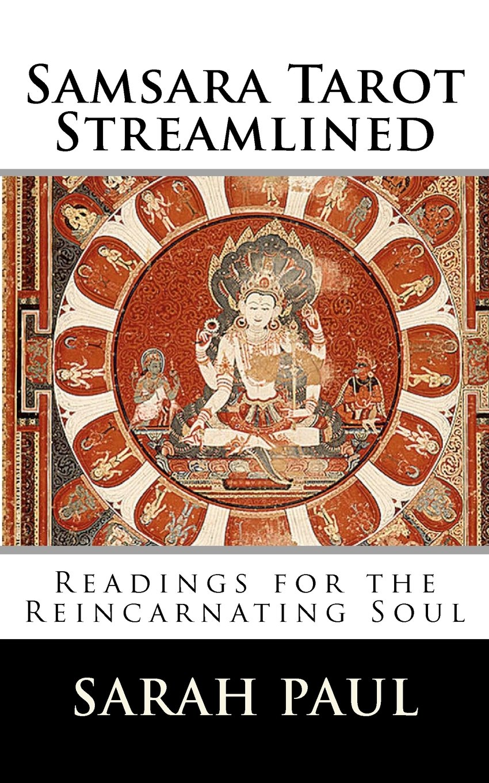 Download Samsara Tarot Streamlined: Readings for the Reincarnating Soul ebook