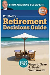 Ed Slott's 2013 Retirement Decisions Guide Paperback