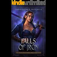 Falls of Iron: An Epic Fantasy Adventure (The Magelands Eternal Siege Book 4)