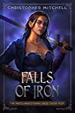 Falls of Iron: An Epic Fantasy Adventure (The Magelands Eternal Siege Book 4)