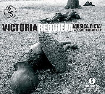 Raul; Musica Ficta Mallavibarrena - T.L. Victoria: Requiem ...