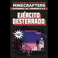 Minecraft. Ejército desterrado: Los defensores del overworld 2