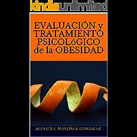 EVALUACIÓN Y TRATAMIENTO PSICOLóGICO DE LA OBESIDAD