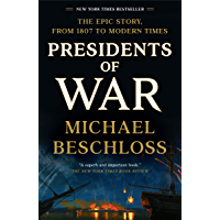 Presidents of War (English Edition)