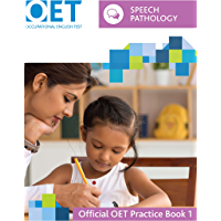OET Speech Pathology: Official OET Practice Book 1: For tests from 31 August 2019 (English Edition)