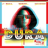 Dura (Remix) [feat. Becky G & Bad Bunny & Natti Natasha]