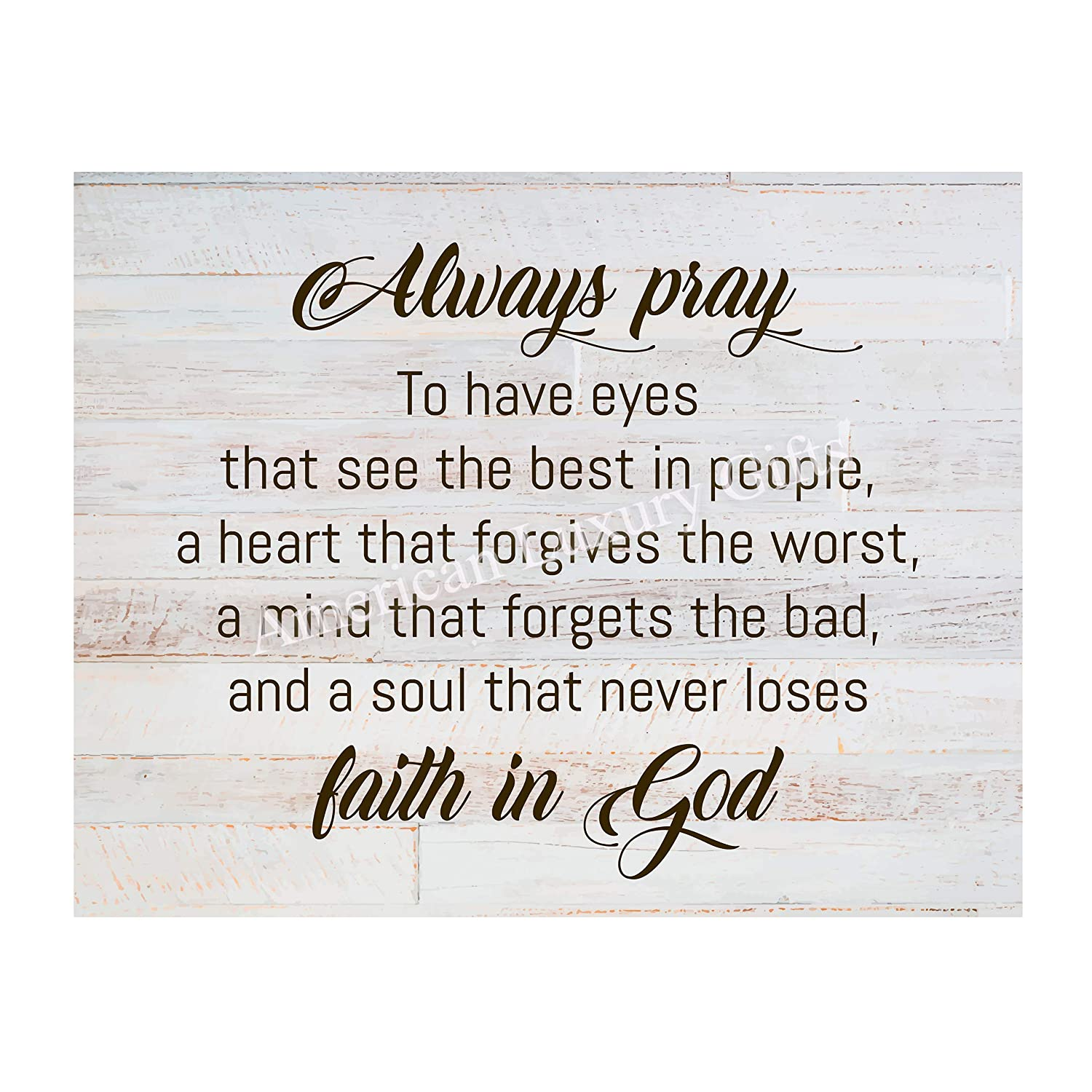 """""""Always Pray-A Soul That Never Loses Faith In God"""" Prayer Wall Art -14 x 11"""" Rustic Christian Poster Print-Ready to Frame. Inspirational Home-Office-Farmhouse-Church Decor. Great Gift of Faith!"""