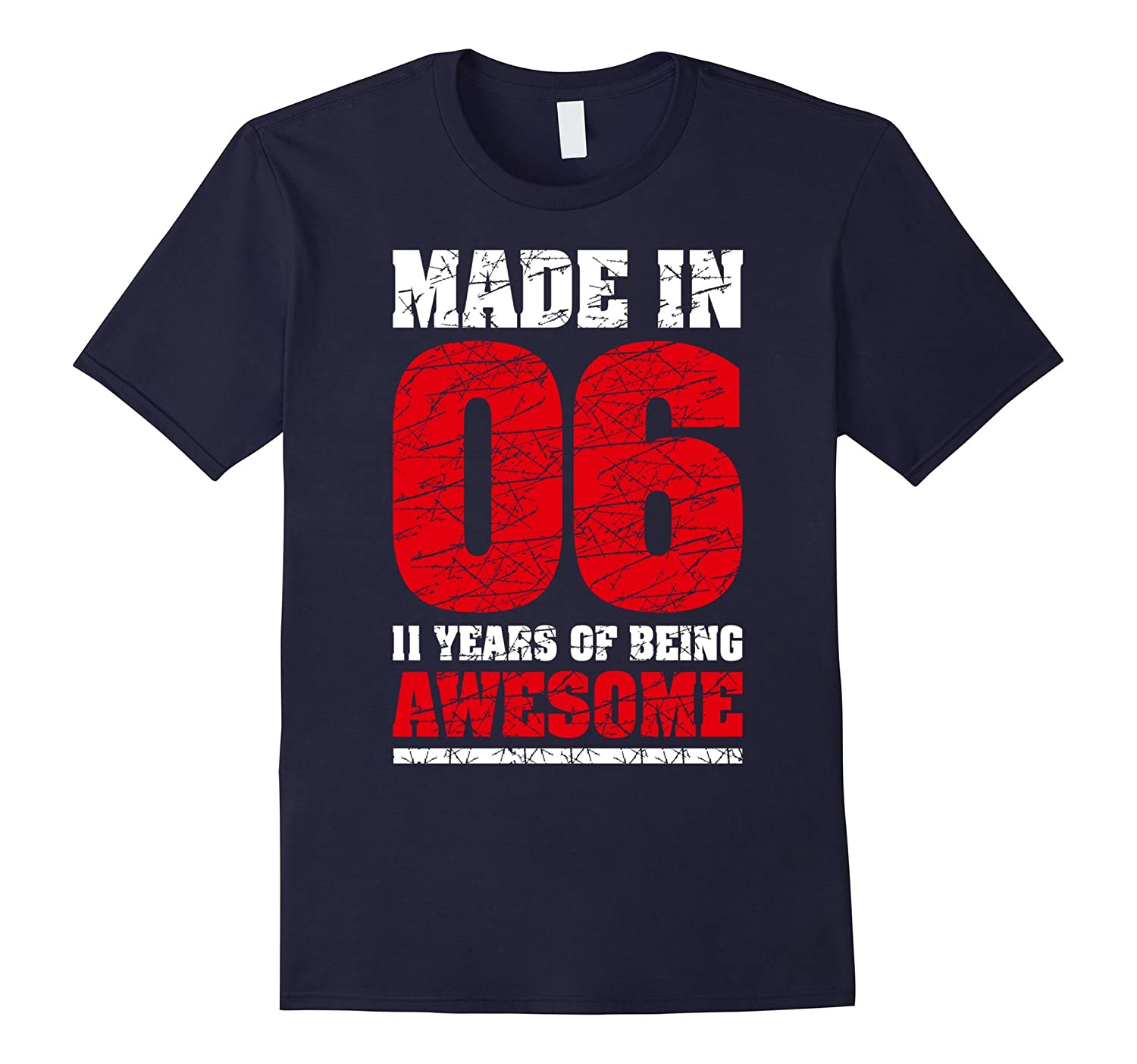 11th Birthday Gift T-Shirt Made In 2006 Awesome 11 years old-PL