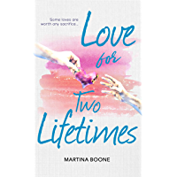 Love for Two Lifetimes