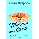 Murder And Grits: A Piper Sandstone Savory Mystery Series (A contemporary Gulf Coast mystery)