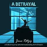 A Betrayal: A Lesbian Mystery Romance