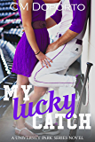 My Lucky Catch: (New Adult College Sports Romance) (University Park Series Book 6)