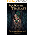 Mask of the Template: A Monster Girl Harem Fantasy (Celestine Chronicles Book 1)