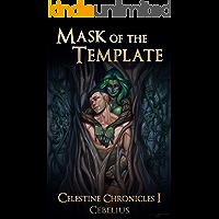 Mask of the Template: A Monster Girl Harem Fantasy (Celestine Chronicles Book 1)