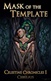Mask of the Template: A Monster Girl Harem Fantasy (Celestine Chronicles Book 1) (English Edition)