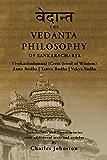 The Vedanta Philosophy of Sankaracharya: Crest-Jewel of Wisdom, Atma Bodha, Tattva Bodha, Vakhya Sudha, Atmanatma-viveka, with Articles and Commentaries