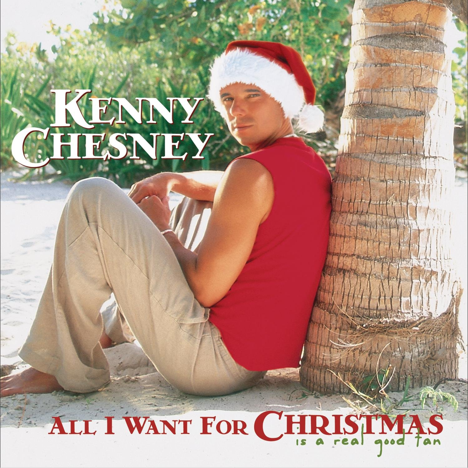 Kenny Chesney - All I Want for Christmas Is A Real Good Tan - Amazon ...