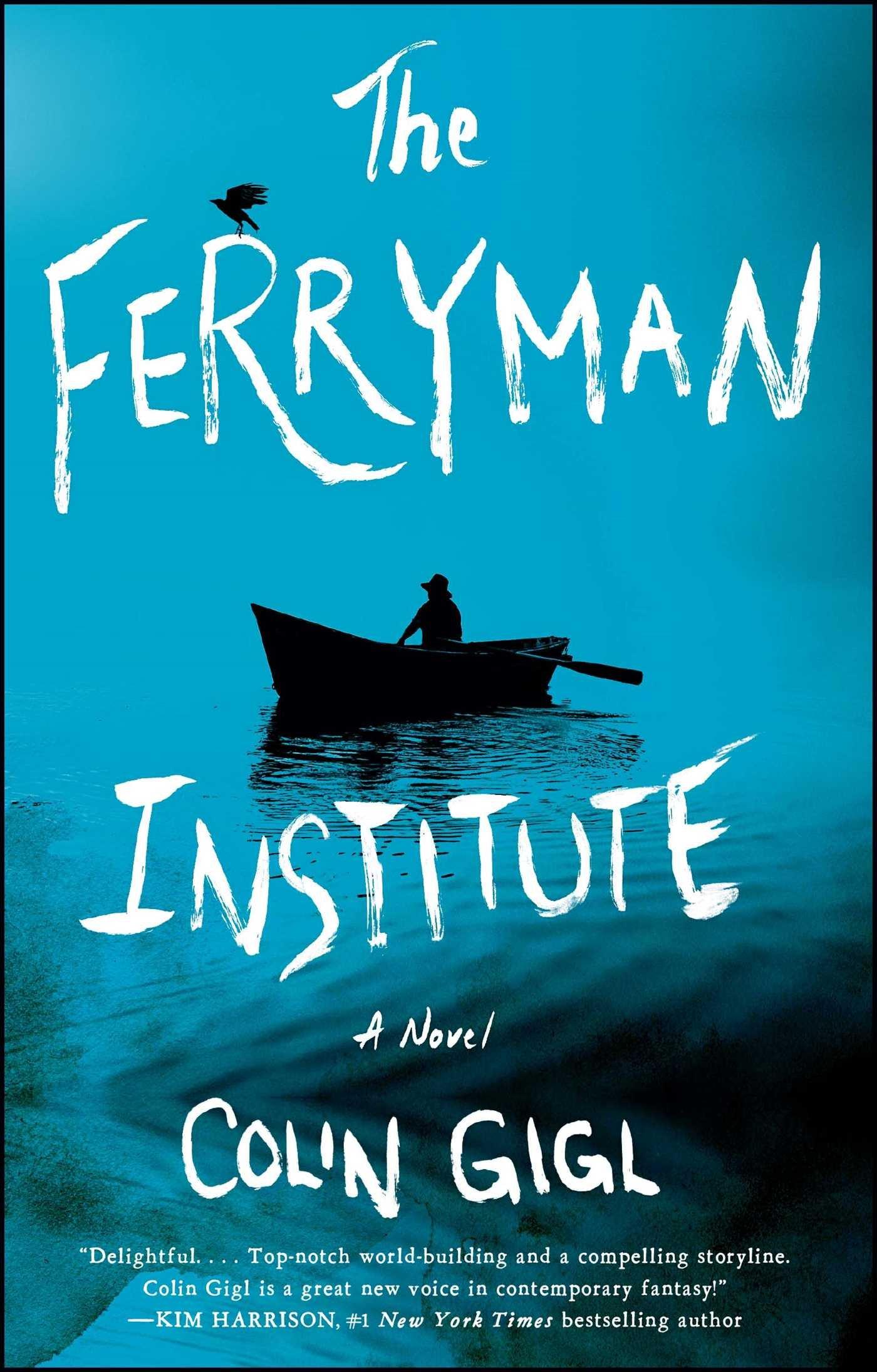 Amazon: The Ferryman Institute: A Novel (9781501125324): Colin Gigl:  Books