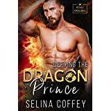 Defying The Dragon Prince (Royal Dragons Book 2)