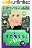 Mourning After: A Good Clean Fun Cozy Mystery (The Funeral Fakers Book 4)