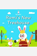 Romi's New Treehouse (Ria Rabbit Book 1) Kindle Edition