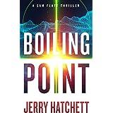 Boiling Point: Sam Flatt Book 2