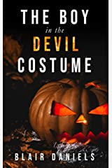 The Boy in the Devil Costume: A Halloween horror short Kindle Edition