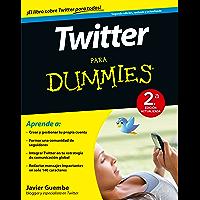 Twitter para Dummies - 2ª ed.: 2ª Edición actualizada