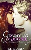 Guarding Abigail (Divine Sacrifice Trilogy, Book 1)