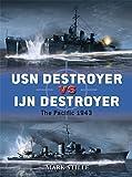USN Destroyer vs IJN Destroyer: The Pacific 1943 (Duel)
