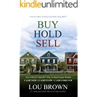 Buy Hold Sell: The Street Smart® Way to Real Estate Wealth™