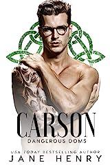 Carson: A Dark Irish Mafia Romance (Dangerous Doms) Kindle Edition